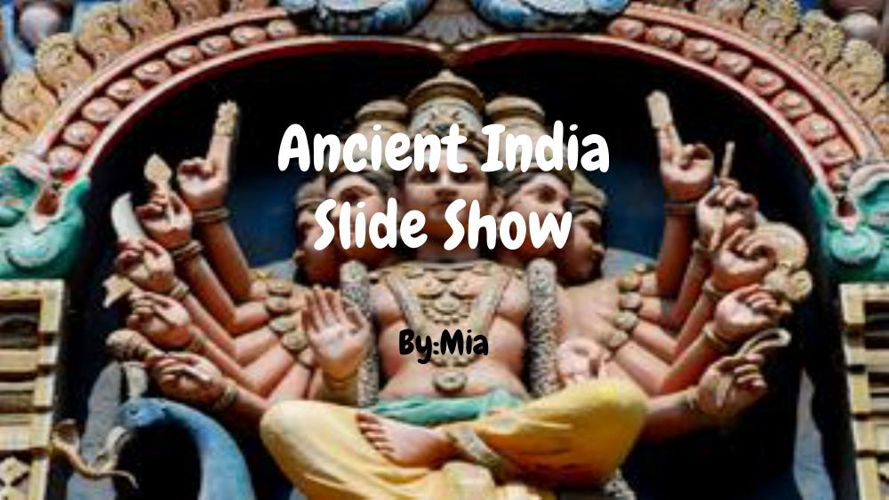 Ancient India  Slide Show