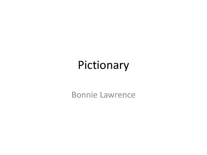 Pictionary -Bonnie Lawrence