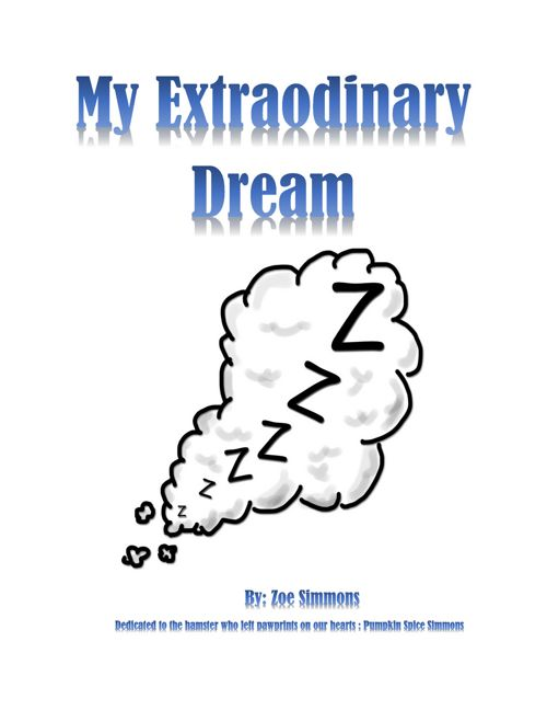 My Extraordinary Dream- Zoe