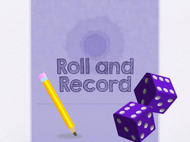 How to Play Roll and Record