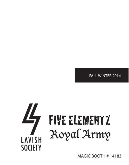 2014F Fall/WinterLavish Society New York City
