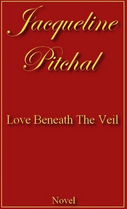 Love Beneath The Veil