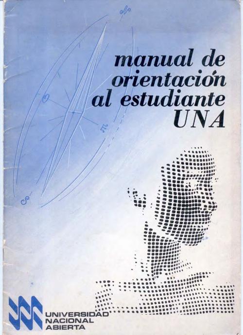 Manual de orientacion al estudiante UNA