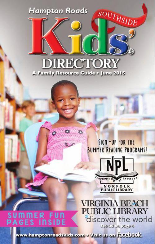 Hampton Roads Kids' Directory: June 2015 Southside Edition