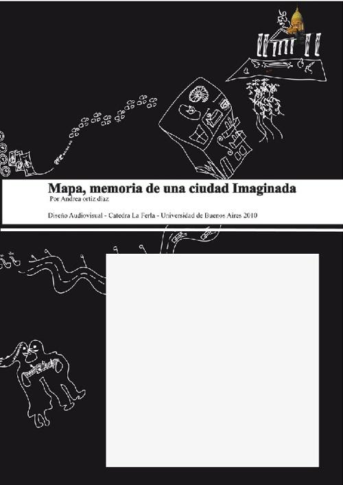 Mapa, memoria de Una ciudad Imaginada