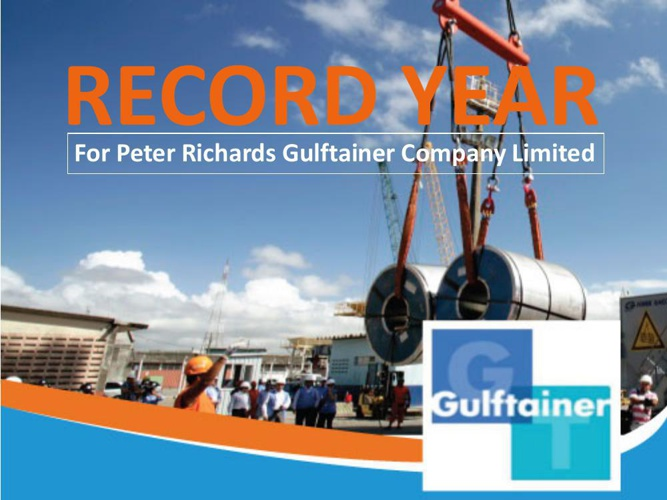 Peter Richards Gulftainer Company Limited Record Year