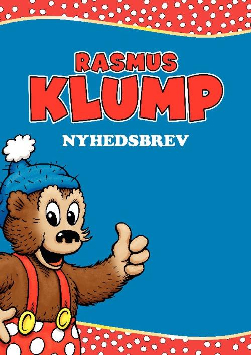Rasmus Klump Nyhedsbrev