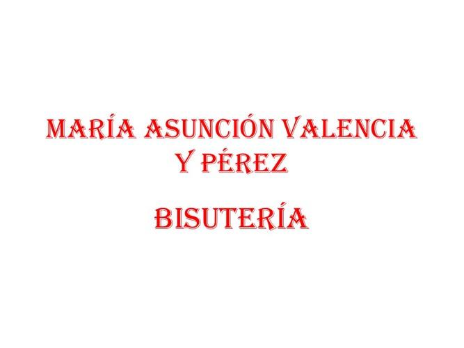 MARÍA ASUNCIÓN VALENCIA Y PÉREZ