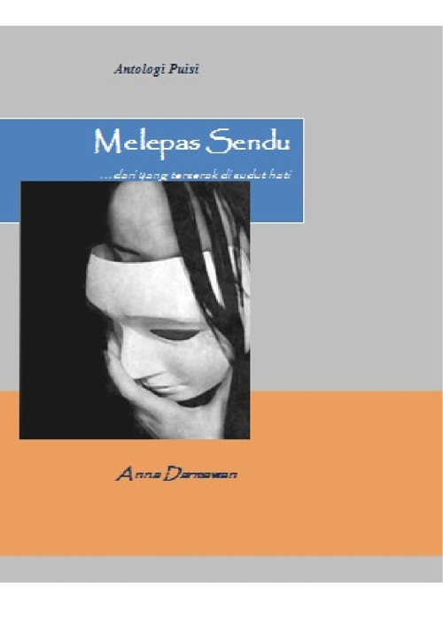 Melepas Sendu (Antologi Puisi Anna Darmawan)