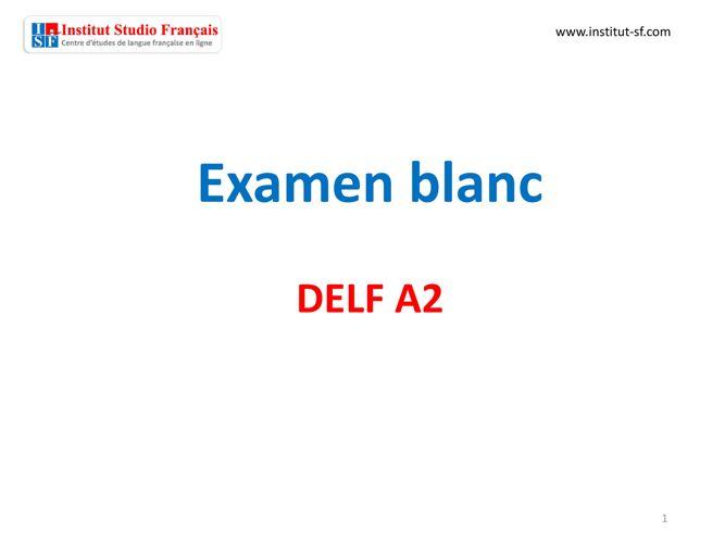 Examen blanc DELF A2