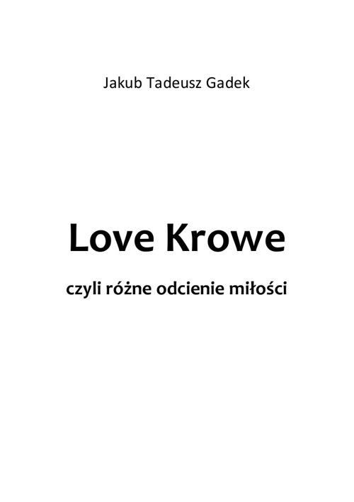 Love Krowe