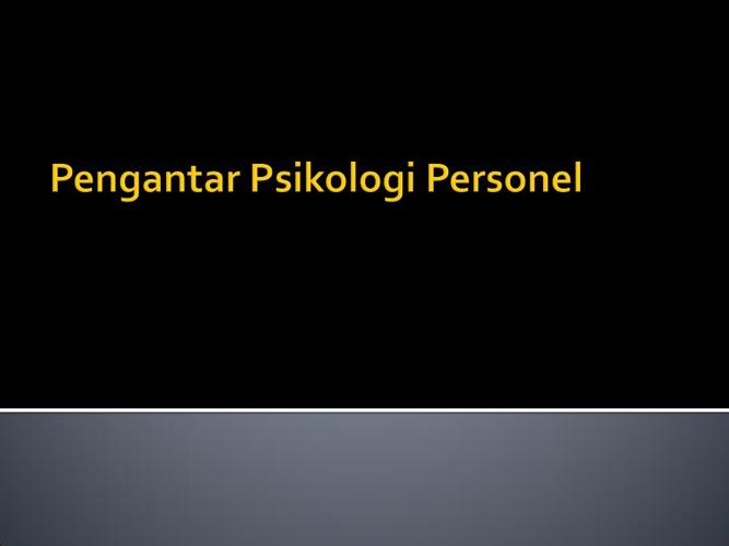 Pengantar Psikologi Personel