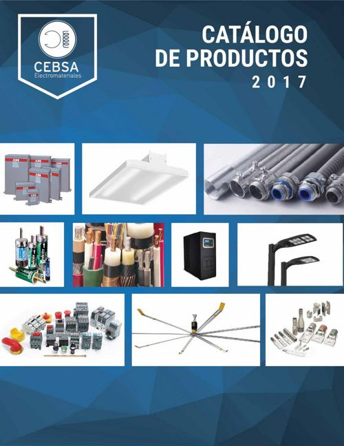 CATÁLOGO DE PRODUCTOS 2017 - CEBSA ELECTROMATERIALES