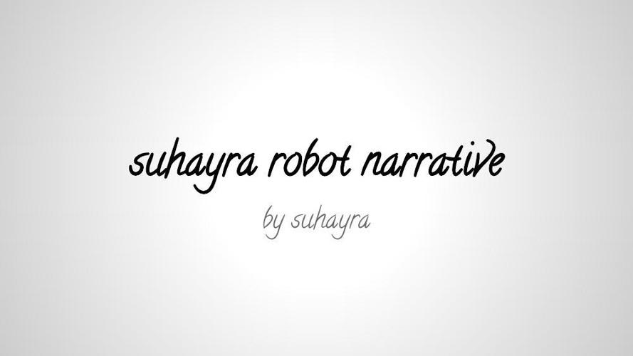 suhayra robot narrative