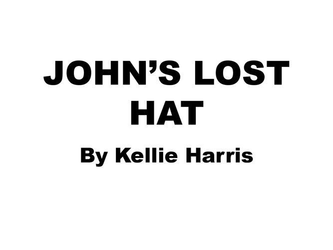 John's Lost Hat