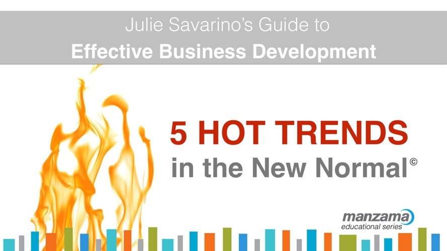 Effective Business Development - 5 Hot Trends in the New Normal