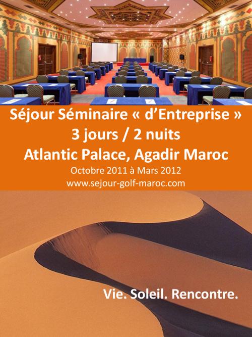 Séjour Séminaire d'Entreprise 3 jours Atlantic Palace au Maroc