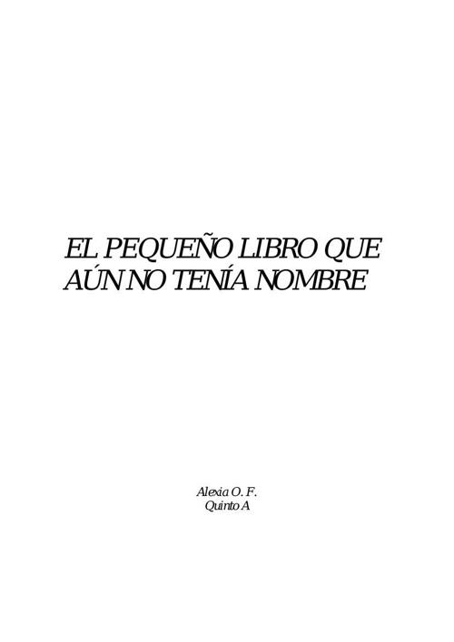 EL PEQUEÑO LIBRO QUE AÚN NO TENÍA NOMBRE 8