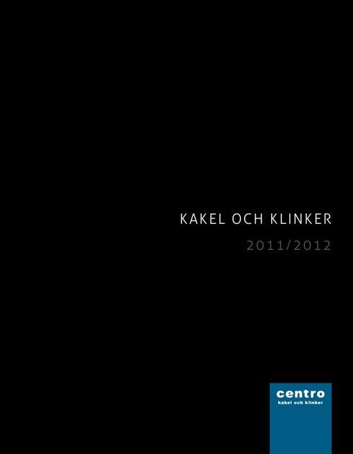 Centro Kakel och Klinker 2013