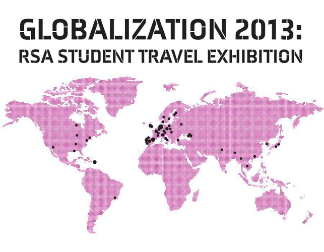 Globalization 2013: RSA Student Travel Exhibition