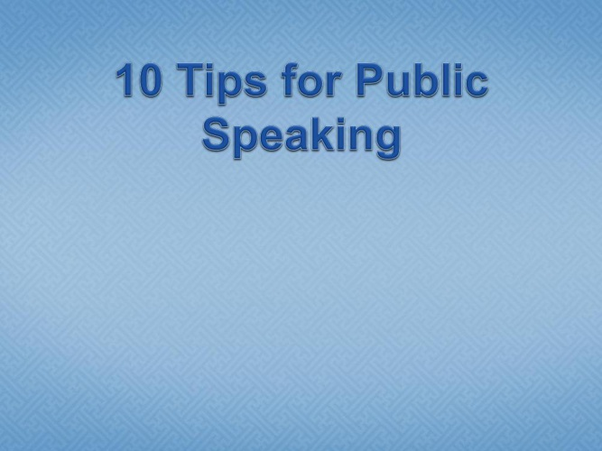 CA2_9_10 Tips for Public Speaking