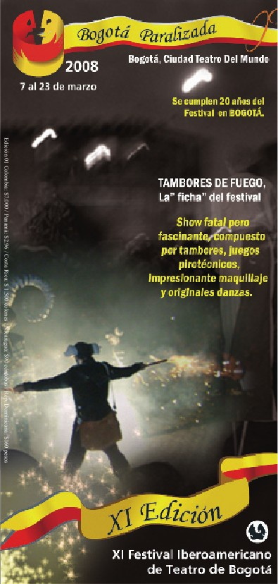 XI Festival Iberoamericano de Teatro de Bogotá 2008
