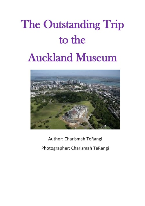 The outstanding trip at the Auckland Museum