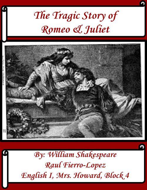 Romeo and Juliet Digital Scrapbook - Raul Fierro-Lopez