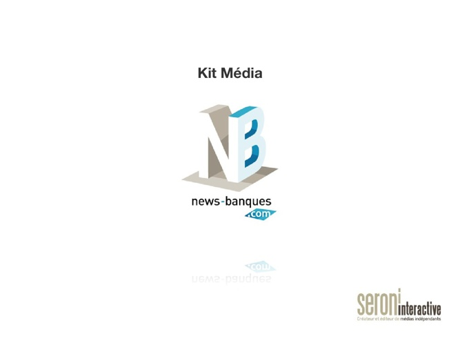Kit media News Banques
