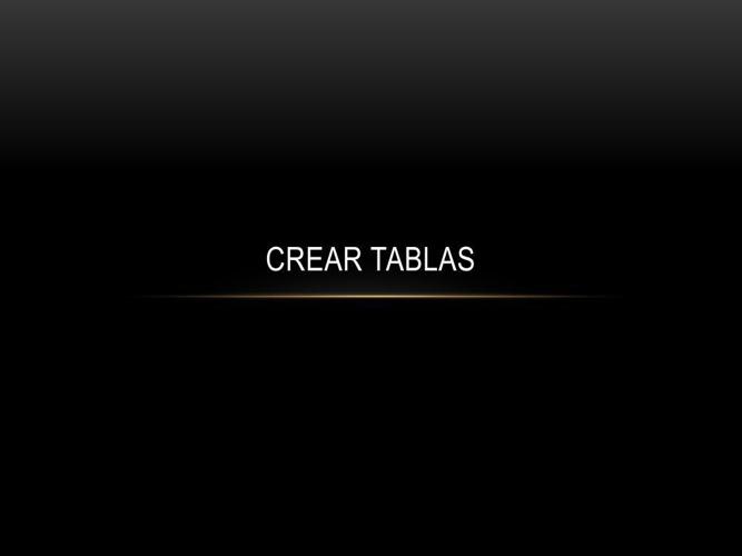 CREAR TABLAS