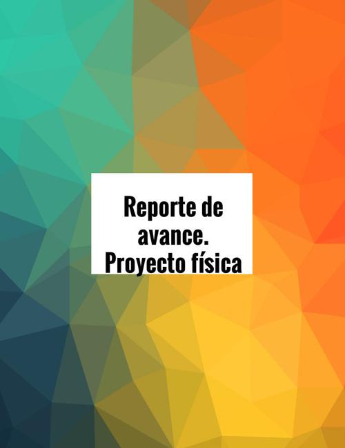 Copy of Protecto semestral de física básica1
