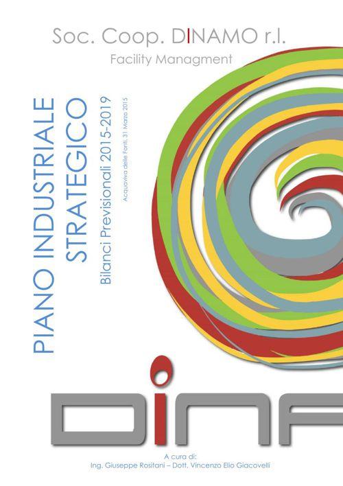 Piano strategico d'impresa 2015-2019 Soc. Coop. Dinamo