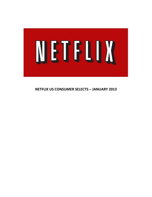 NETFLIX US CONSUMER SELECTS