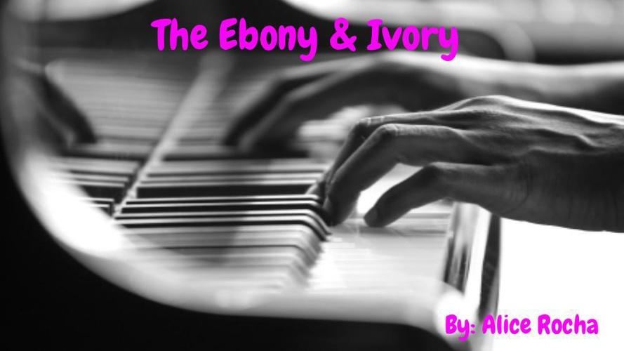 The Ebony & Ivory by Alice Santos