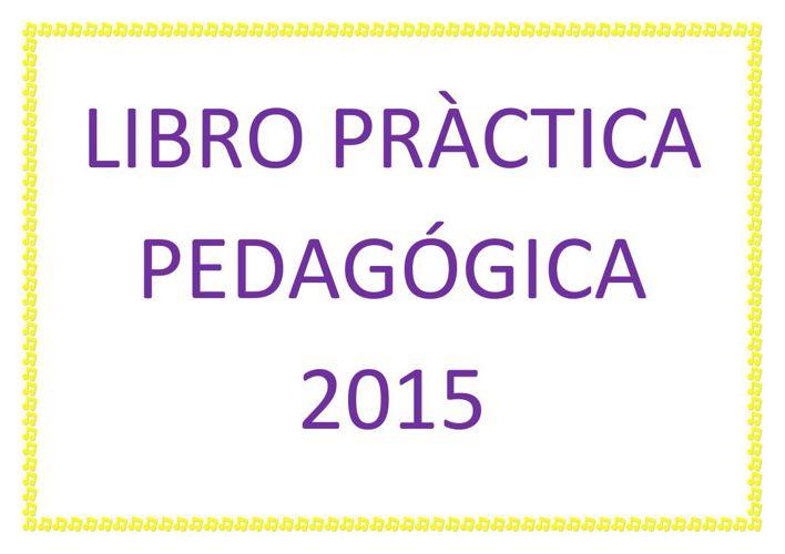 LIBRO PRÀCTICA PEDAGÓGICA