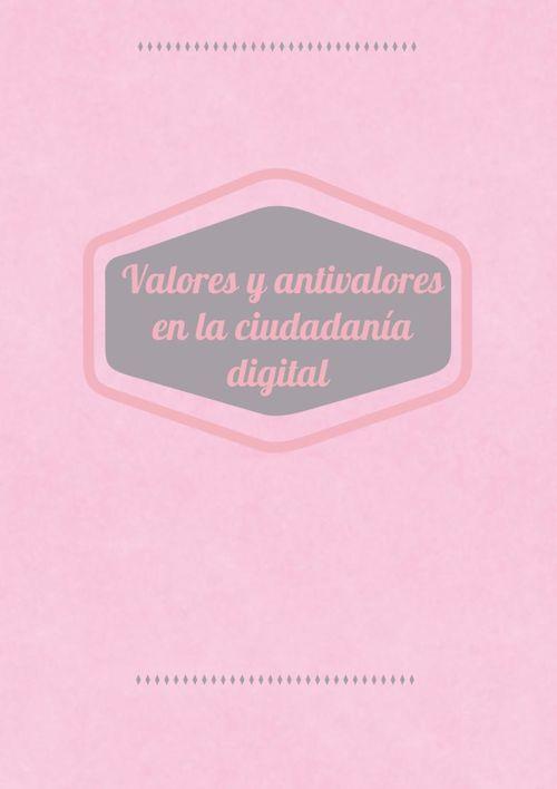 valores y antivalores en la ciudadanía digital Julia