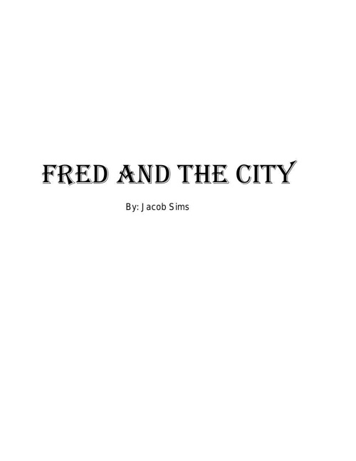 Fred and the City published