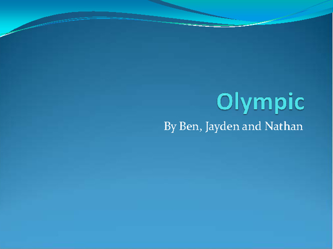 Olympic Traditions by Ben, Jayden and Nathan