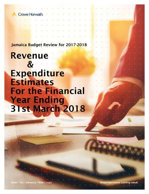 Review of Revenue and Expenditure Estimates for Jamaica  2017-20