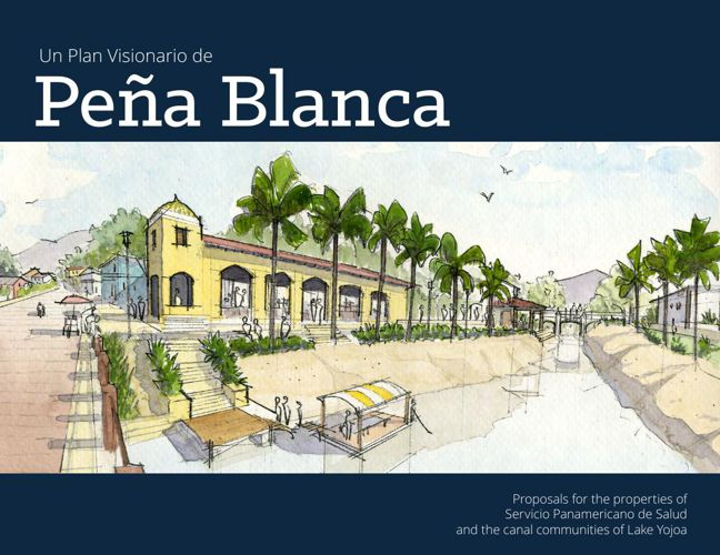 A VISIONARY PLAN FOR PENA BLANCA
