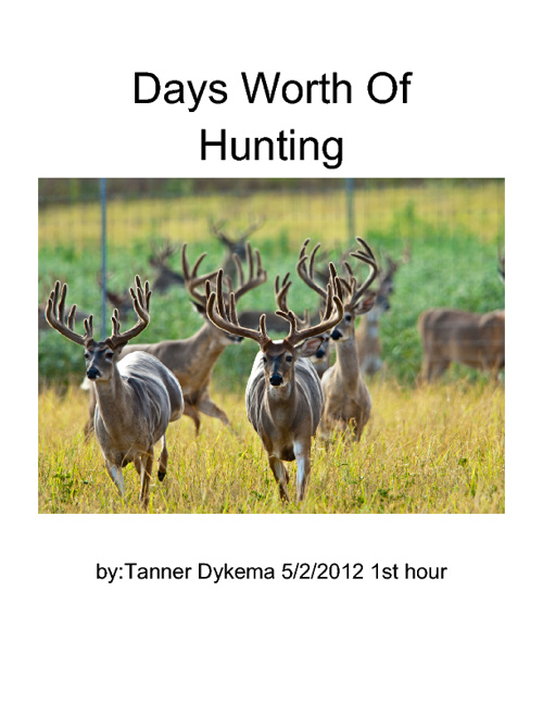 Days Worth Of Hunting