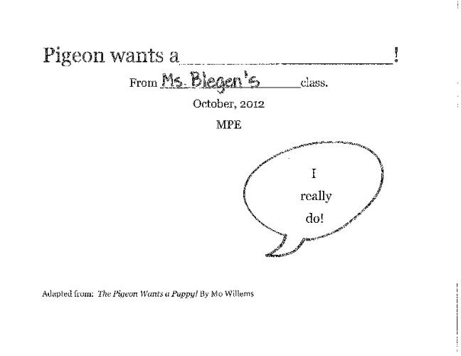 Pigeon Wants a. . . Ms. Blegen's Class II
