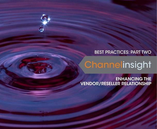 Best Practices Part Two Vendor Reseller Relationships