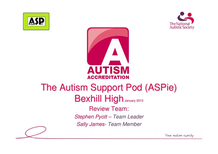 Bexhill High Autism Accreditation Presentation 2013