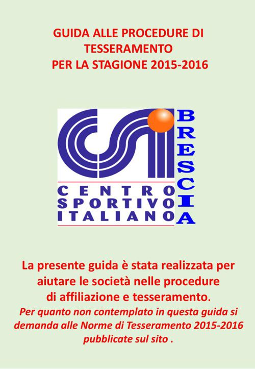Guida alle prcedure di affiliazione e tesseramento 2015-2016