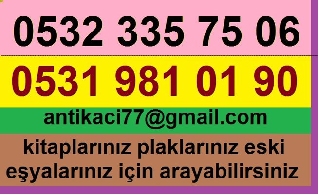 İKİNCİ EL EŞYACI 0531 981 01 90  Katip Mustafa Çelebi  MAH.ANTİK