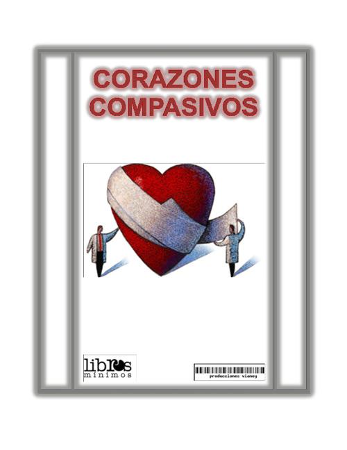 CUENTO ¨CORAZONES COMPASIVOS¨
