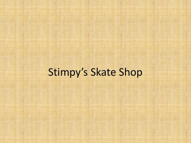 Stimpy's Skate Shop