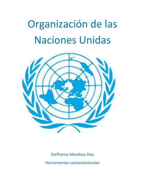 Organización de las Naciones Unidas stefhy Mendoza