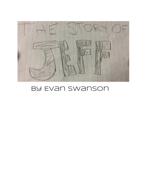 TheStoryofJeffbyEvanSwanson